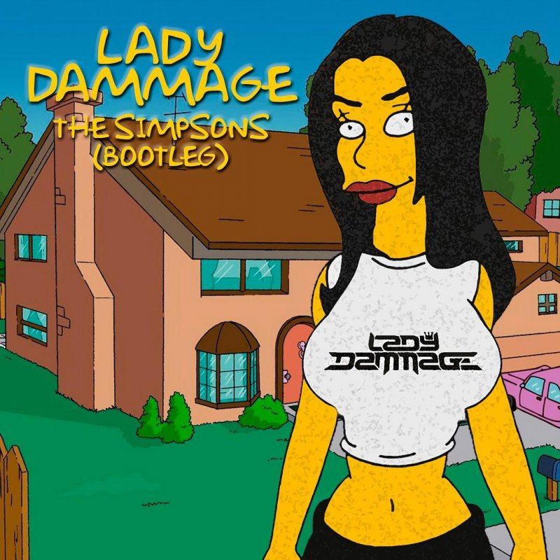 Lady Dammage - The Simpsons Bootleg (FREE DOWNLOAD
